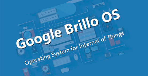 Brillo для интернета вещей от Google