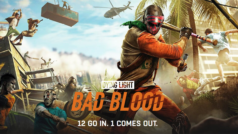 Dying Light: Bad Blood Battle Royale narodnyj test, zapusk na slabom PK i optimizacija